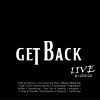 CD Negro: Get Back Live at Luz de Gas